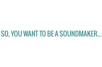 Become a SoundMaker ˆmage